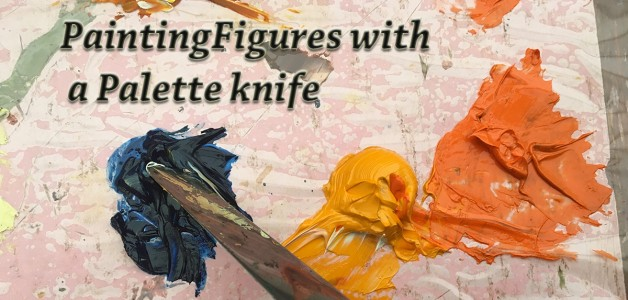 Painting Figures with a Palette knife.