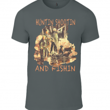Anvil Fashion Basic T-Shirt  Huntin Shootin And Fishin